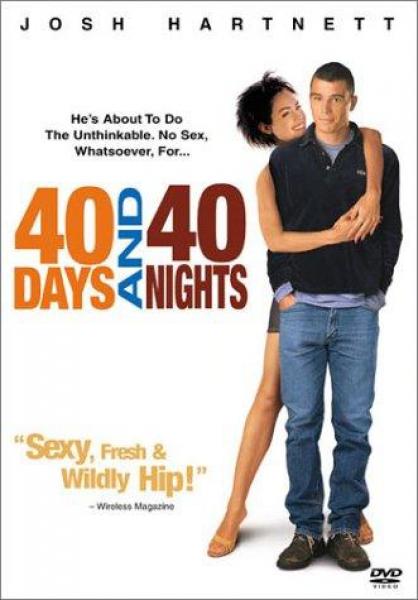 Смотрите трейлер к фильму 40 дней и 40 ночей, 2002
