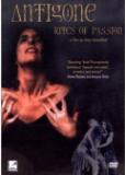 Антигона: Ритуалы страсти