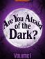 Боишься ли ты темноты? (сериал)