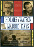 Холмс и Ватсон. Дни в Мадриде