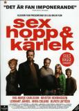 Sex hopp och kärlek