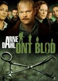 Арне Даль: Дурная кровь (многосерийный)