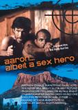 Аарон , несмотря ни на что , секс-герой