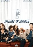 Splitting Up Together (сериал)