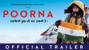 Poorna | Official Trailer | Aditi Inamdar | Rahul Bose | releasing 31st March 2017