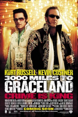 3000 миль до Грейслэнда