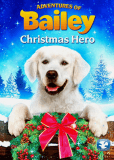 Приключения Бэйли: Рождественский герой