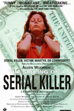 Эйлин Уорнос: Продажа серийной убийцы