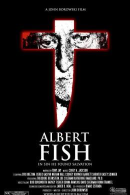 Альберт Фиш: В грехе он нашел спасение