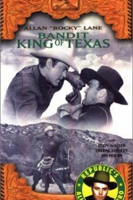Король бандитов из Техаса