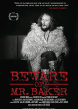 Beware of Mr. Baker