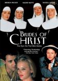 Невесты Христа (многосерийный)