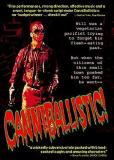 CanniBallistic!