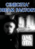 Cinecittà: Dream Factory