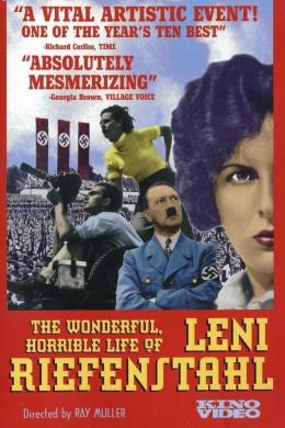 Прекрасная и ужасная жизнь Лени Рифеншталь