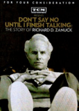Dont Say No Until I Finish Talking: The Story of Richard D. Zanuck