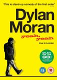 Дилан Моран: Yeah, Yeah