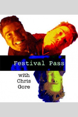 Festival Pass with Chris Gore