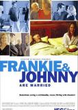 Фрэнки и Джонни женаты