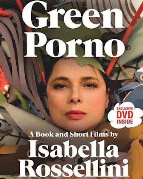 Зелное порно green porno изабелла росселлини