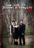 How (Not) to Become a Vampire