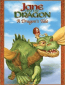 Джейн и дракон: Как подружиться с драконом