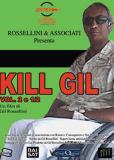 Kill Gil, Volume 2