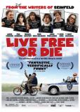Живи свободно или умри
