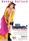 Мисс Конгениальность 2. Прекрасна и опасна