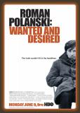 Роман Полански: Разыскиваемый и желанный