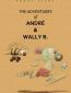 Приключения Андрэ и пчелки Уэлли