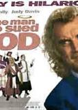 Человек, который судился с Богом