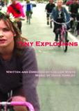 Tiny Explosions