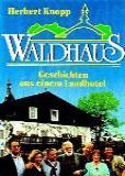 Waldhaus (ТВ)