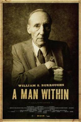 Уильям Берроуз: Человек внутри