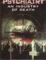 Психиатрия: Индустрия смерти