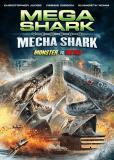 Мега-акула против Меха-акулы
