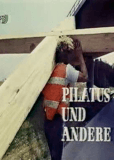 Пилат и другие – Фильм на Страстную пятницу