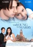 Чересчур молоды для женитьбы