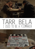 Тарр Бела, Я был кинорежиссёром