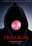 Мёртвые, как я (сериал)