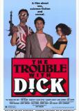 Неприятности Дика