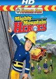 Пожарный Сэм: Герои высокой горы