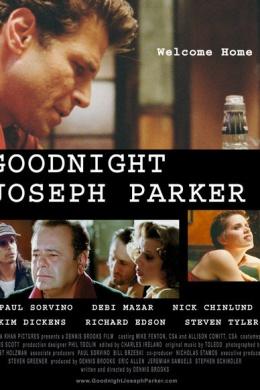 Спокойной ночи, Джозеф Паркер