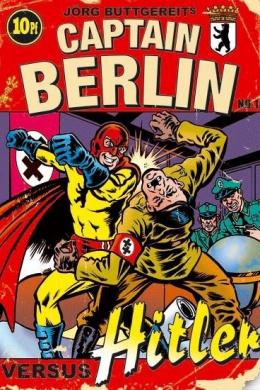 Капитан Берлин против Гитлера