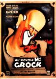 До свидания, господин Грок