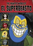 Призрачный мир Эль Супербисто