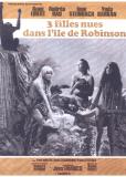 Робинзон и его дикие рабыни