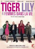 Тигровая Лилия, четыре женщины в жизни (сериал)