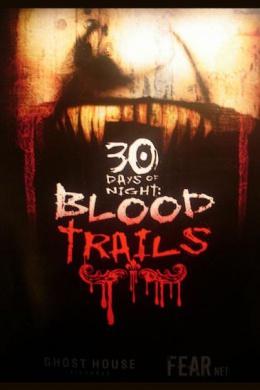 30 дней ночи: Кровавые следы (сериал)